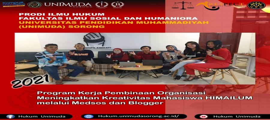 Program Kerja Pembinaan Organisasi Meningkatkan Kreativitas Mahasiswa HIMAILUM
